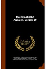Mathematische Annalen, Volume 19 Hardcover