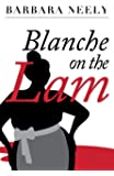 Blanche on the Lam: A Blanche White Mystery (Blanche White Mystery Series)