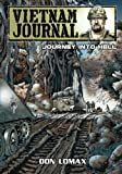 Vietnam Journal - Series Two: Volume Two - Journey into Hell