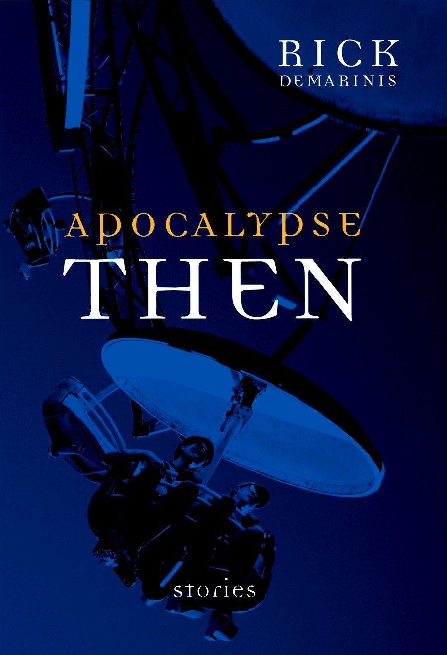 Apocalypse Then: Stories