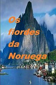 Os fiordes da Noruega