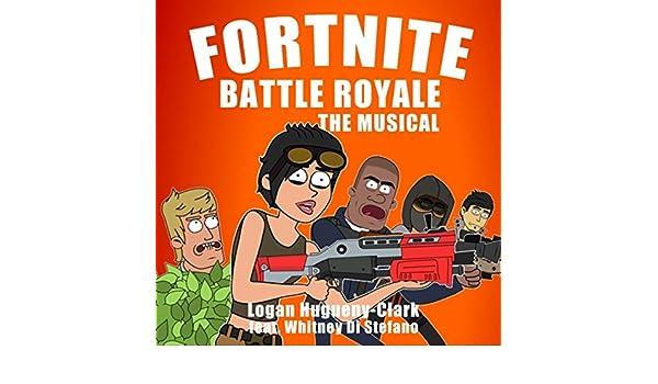 Fortnite Battle Royale: The Musical (feat. Whitney Di Stefano) [Explicit] de Logan Hugueny-Clark en Amazon Music - Amazon.es