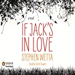 If Jack's in Love | Stephen Wetta