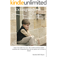 Extinguished Hope: A Biography of a Forgotten Australian