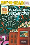 The Explosive Story of Fireworks! (History of Fun Stuff)