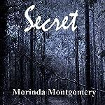 Secret | Morinda Montgomery