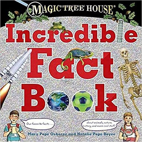 Magic Tree House Incredible Fact Book (Stepping Stone Books) (A Stepping Stone Book)