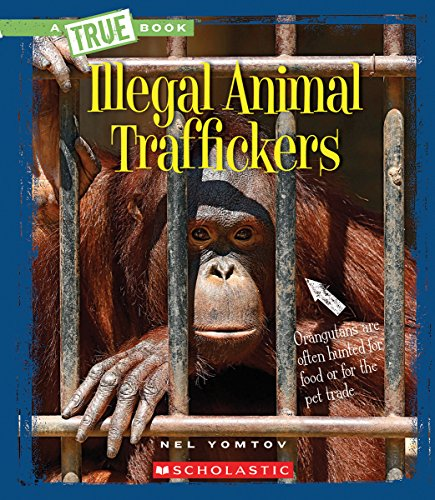 Illegal Animal Traffickers (A True Book) by Childrens Pr (Image #2)