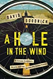 img - for A Hole in the Wind: A Climate Scientist's Bicycle Journey Across the United States book / textbook / text book