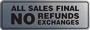 Signs ByLITA Standard All Sales Final No Refunds No Exchanges Sign(Brushed Silver) - Large