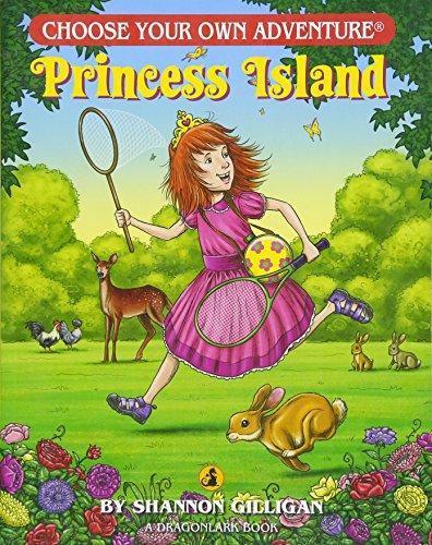 Princess Island (Choose Your Own Adventure. Dragonlarks) (Best Choose Your Own Adventure)