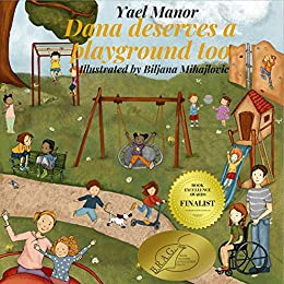 "Special Needs Picture Books: Wheelchair Childrens Book, Friendship Fiction, ASD and Social Media, Children Social Responsibility: Winner of ""B.R.A.G"" and ""Book Excellence Awards"" medallions. by [Manor, Yael]"