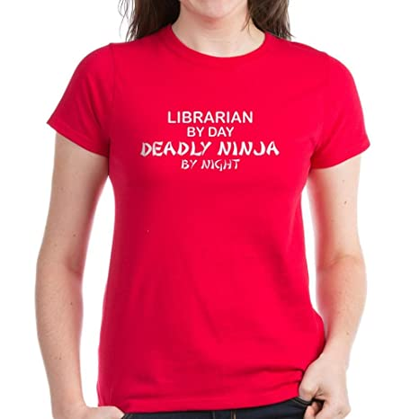 1574b15ccc Amazon.com: CafePress - Librarian Deadly Ninja by Night Women's Dark T-Shi  - Womens Cotton T-Shirt: Clothing