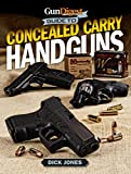Gun Digest Guide To Concealed Carry Handguns