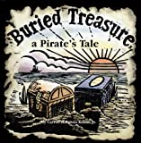 img - for Buried Treasure, a Pirate's Tale book / textbook / text book