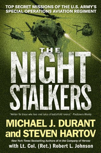 The Night Stalkers: Top Secret Missions of the U.S. Army's Special Operations Aviation Regiment (English Edition) por [Durant, Michael J., Hartov, Steven, Johnson, Robert L.]
