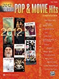 2012 Greatest Pop and Movie Hits, Alfred Publishing Staff, 073909050X