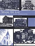 img - for Where We Live: A Guide to St. Louis Communities book / textbook / text book