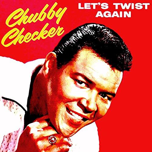 Chubby checker twist again