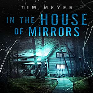 In the House of Mirrors Audiobook