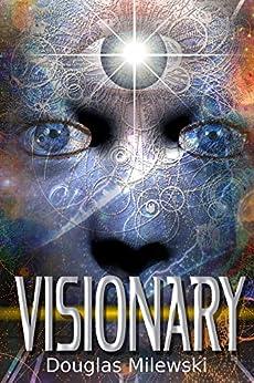 Visionary by [Milewski, Douglas]