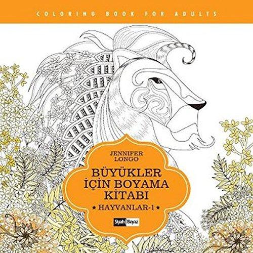 Buyukler Icin Boyama Kitabi Hayvanlar 1 Jennifer Longo