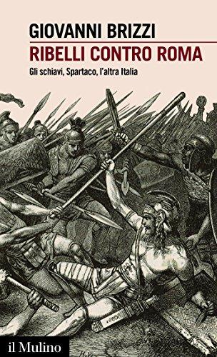 Marvelous Ribelli Contro Roma: Gli Schiavi, Spartaco, Lu0027altra Italia (Intersezioni)