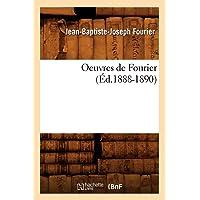 Oeuvres de Fourier (Éd.1888-1890)
