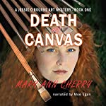 Death on Canvas: The Jessie O'Bourne Art Mysteries, Volume 1 | Mary Ann Cherry