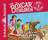 The Clue in the Papyrus Scroll (Library Edition) (The Boxcar Children Great Adventure)