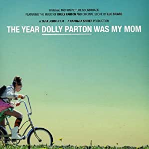 Year Dolly Parton Was My Mom