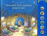 """Afficher """"Mon petit livre musical pour le soir - Mon petit livre musical"""""""
