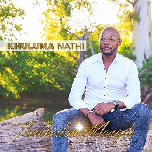 Thembinkosi Manqele - Khuluma Nathi (2018)