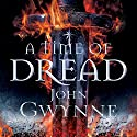 A Time of Dread Audiobook by John Gwynne Narrated by Damian Lynch