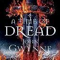 A Time of Dread Hörbuch von John Gwynne Gesprochen von: Damian Lynch