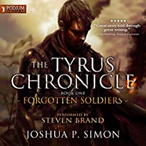 FORGOTTEN SOLDIERS: THE TYRUS CHRONICLE, BOOK 1