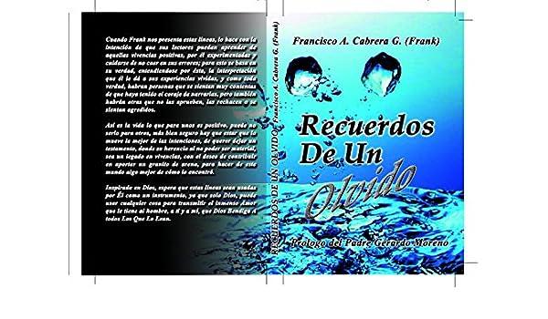 RECUERDOS DE UN OLVIDO (AUTOAYUDA) eBook: FRANCISCO ANTONIO ...