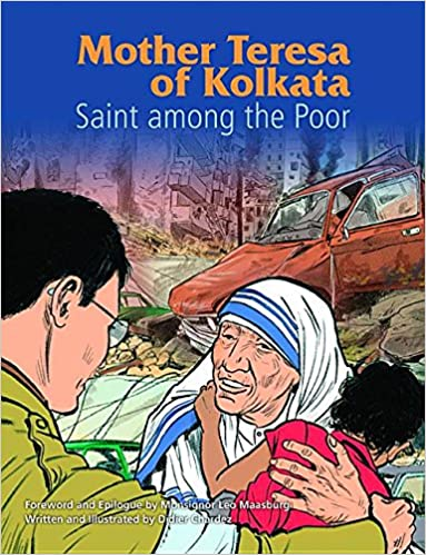 Mother Teresa of Kolkata: A Saint Among the Poor