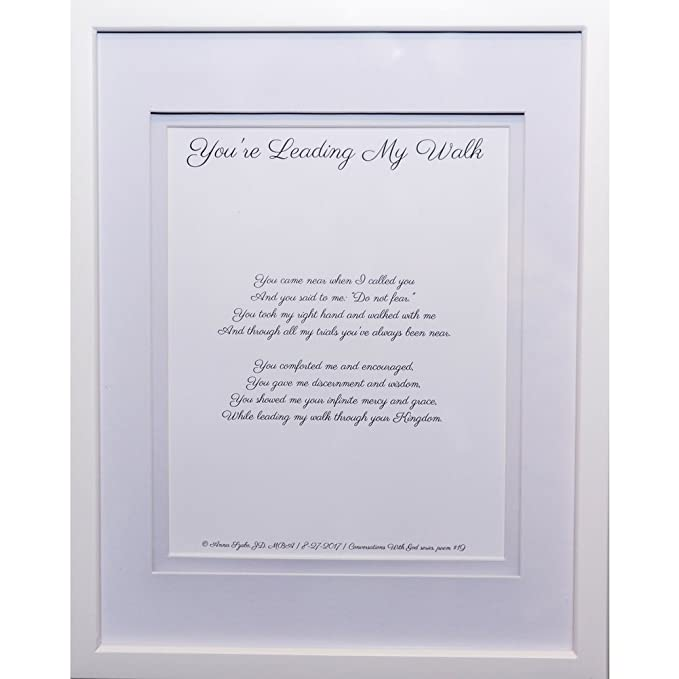 Poems to God by Anna Szabo #PoemsFromGod you're leading My Walk framed poetry for Prayer Hallway