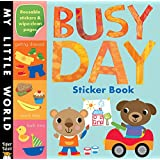 Busy Day Sticker Book (My Little World)