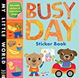 img - for Busy Day Sticker Book (My Little World) book / textbook / text book