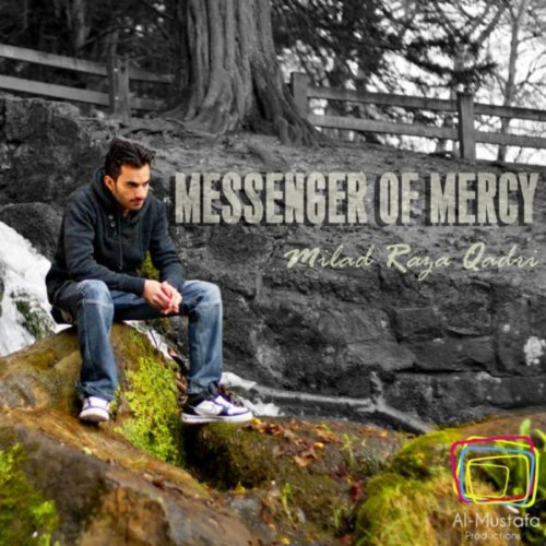 """the messenger of mercy The need and importance of allah's mercy admin share this on whatsapp many have heard the need for allah's (god's) mercy,  """"messenger of allah."""