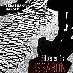 Billeder fra Lissabon | Frank Sebastian Hansen