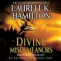 Divine Misdemeanors: Meredith Gentry, Book 8 Audiobook by Laurell K. Hamilton Narrated by Laural Merlington