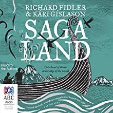 Saga Land Audiobook by Richard Fidler, Kári Gíslason Narrated by Richard Fidler, Kári Gíslason