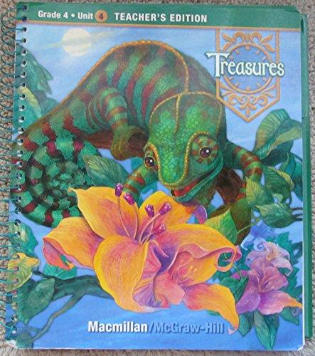 A Reading / Language Arts Program Treasures Grade 4 Unit 4 Teachers Edition (Grade 4 Unit 4 Teachers Edition )