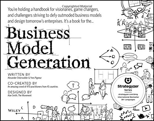 Business Model Generation: A Handbook for Visionaries, Game Changers, and Challengers (Business Model Navigator compare prices)
