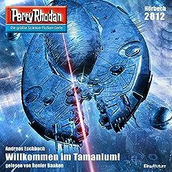 Willkommen im Tamanium! (Perry Rhodan 2812)