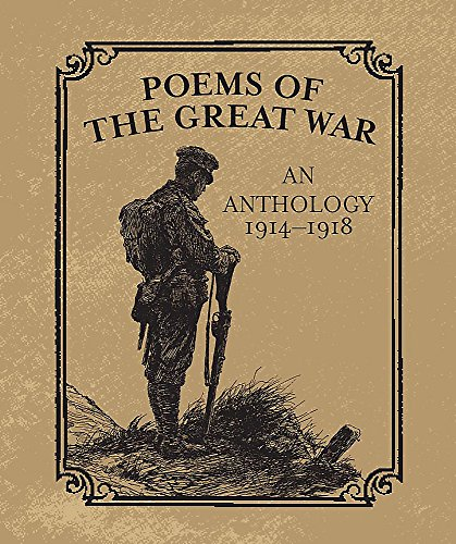 Poems of the Great War: An Anthology 1914-1918 (Miniature Editions) from Running Press Book Publishers