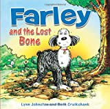 Farley and the Lost Bone, Beth Cruikshank and Lynn Johnston, 1449403069